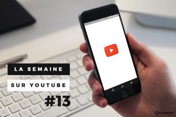 Semaine-YouTube-13 Influenth