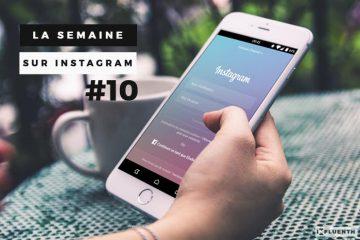 instagram-influenth-semaine10