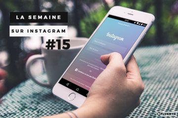 Semaine-Instagram-15-influenth