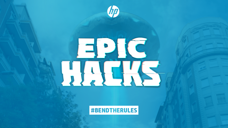 Epic Hacks #BendTheRules