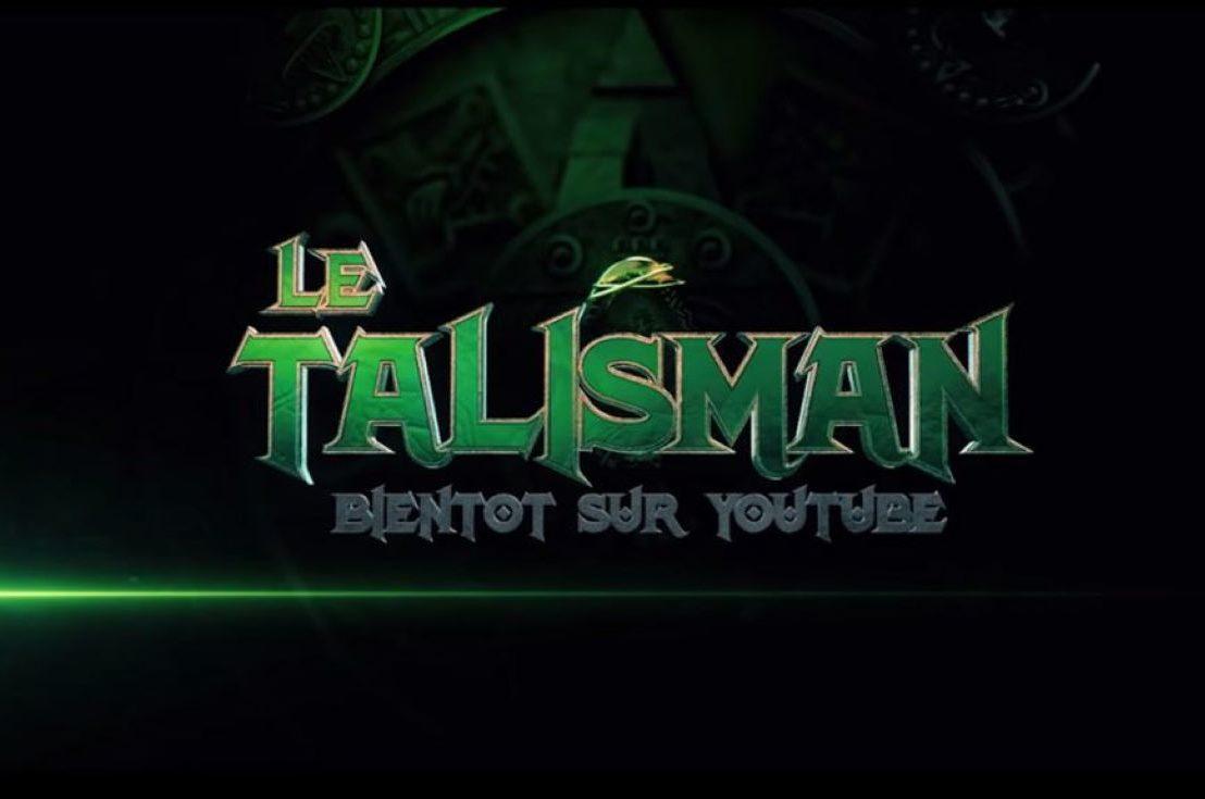 Norman et Ludovik annoncent Le Talisman