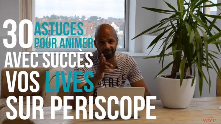 30-astuces-periscope