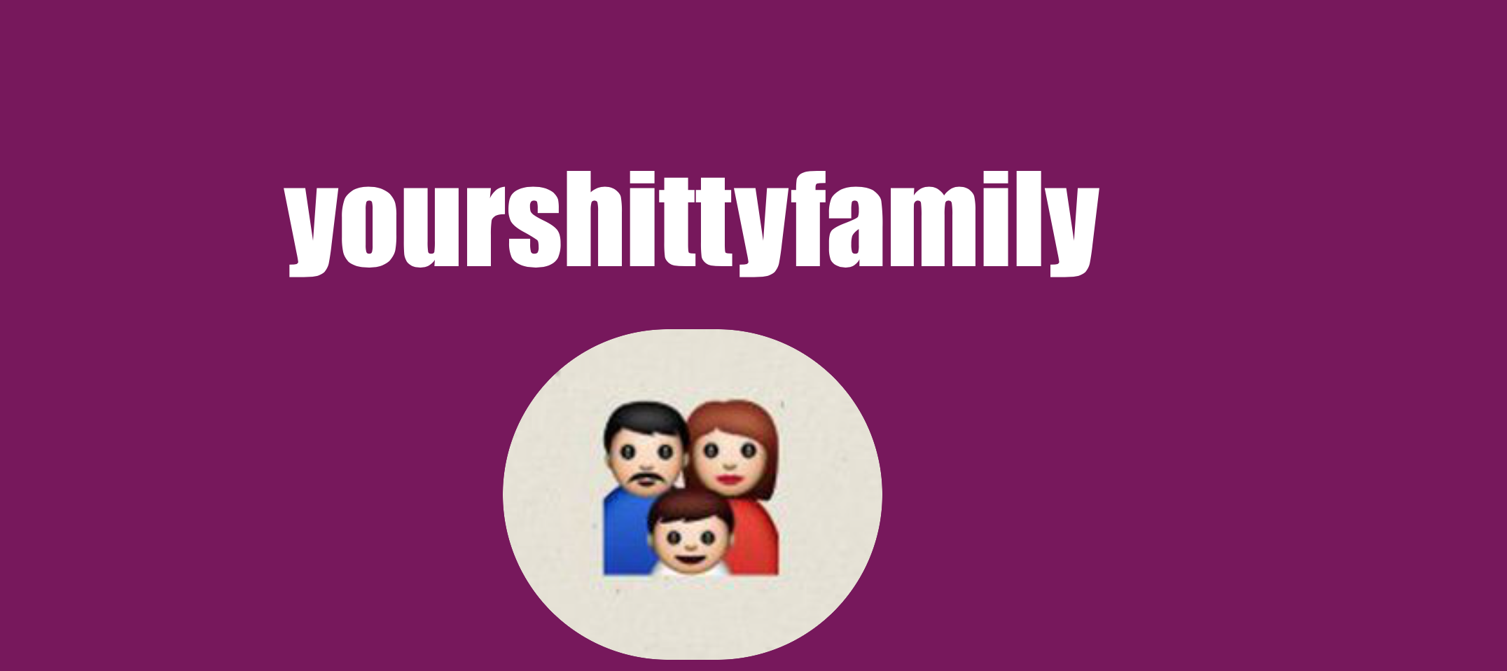 YourShittyFamily, quand ta famille t'envoie des SMS...